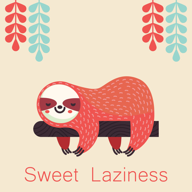 Sweet Laziness – Deeply Relaxing Jazz Music Collection, Peace & Harmony, Easy Listening, Free Time, Rest at Home, Book and Blanket, Hot Cup of Tea, Autumn 2020