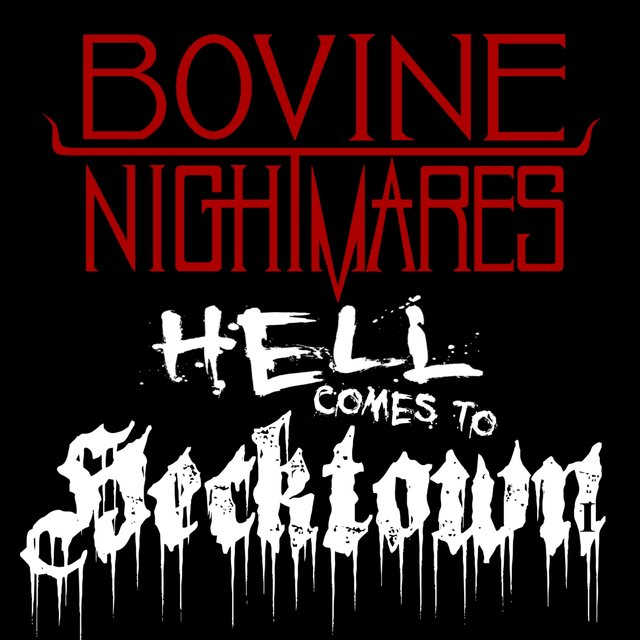 Cover art for album Hell Comes to Hecktown by Bovine Nightmares