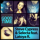 Good Time (feat. Latoya R.) (Original Edit)