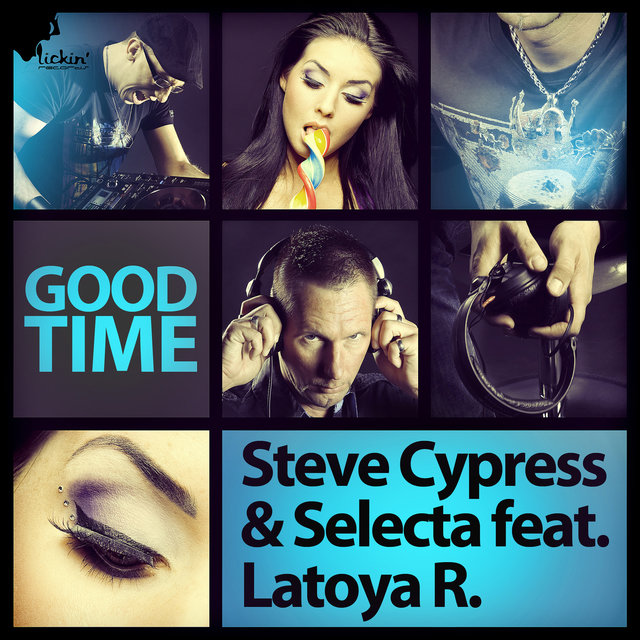 Good Time (feat. Latoya R.) (Remixes)