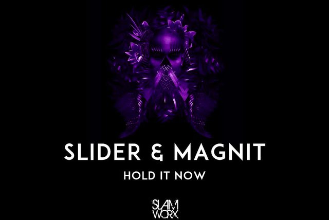 Slider & Magnit - Hold It Now