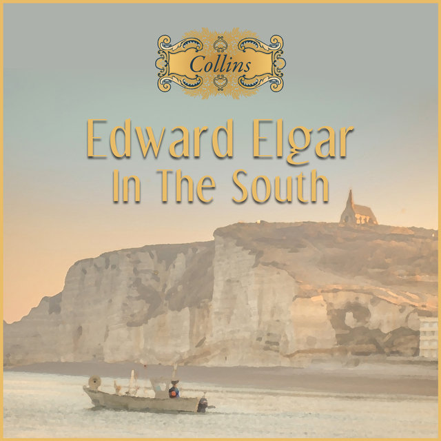 Elgar: In the South