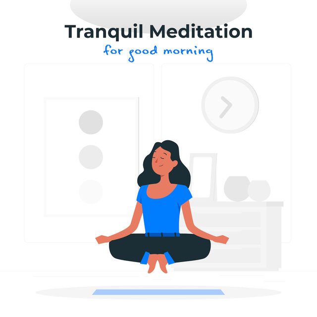 Tranquil Meditation for Good Morning