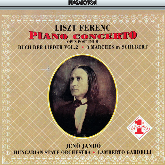 Liszt: Piano Concerto No. 3 / 3 Schubert Marches / Buch Der Lieder, Vol. 2