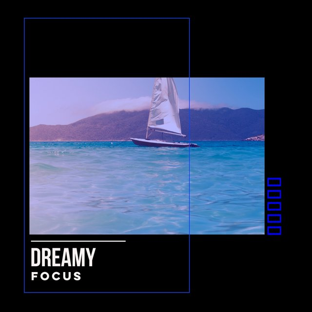# 1 Album: Dreamy Focus