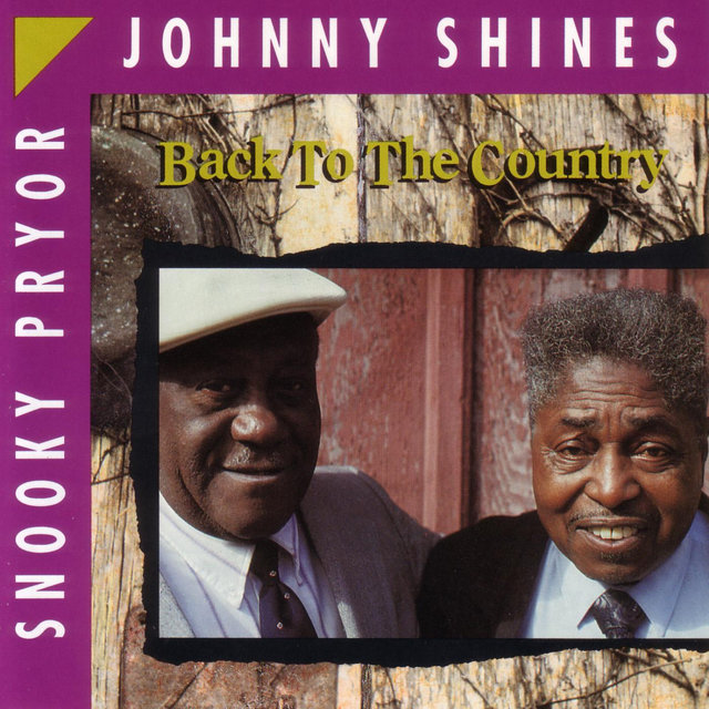 Cover art for album Back To The Country by Johnny Shines / Snooky Pryor