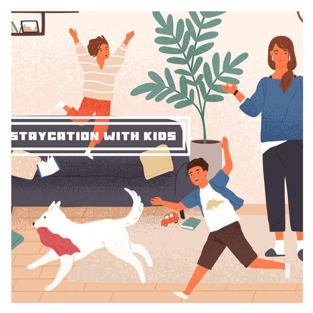Staycation With Kids: Relaxing Music for Summer Holidays at Home, for Reading, Lounging in the Sun, Resting, Relaxing, Playing Board Games, Playing with Children