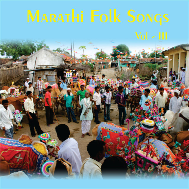 Marathi Folk Songs, Vol. 3