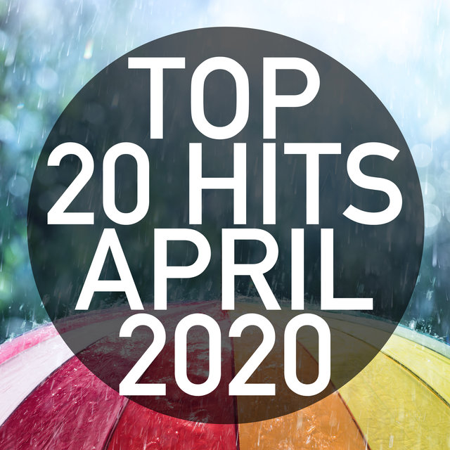 Top 20 Hits April 2020