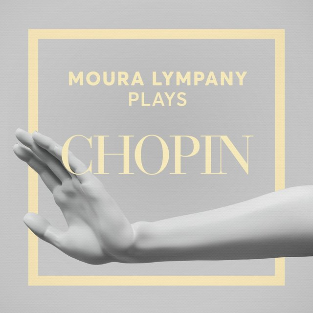 Moura Lympany Plays Chopin