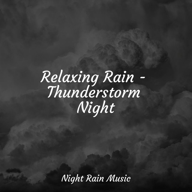 Relaxing Rain - Thunderstorm Night