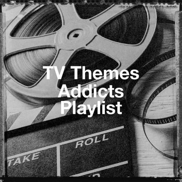 Tv Themes Addicts Playlist