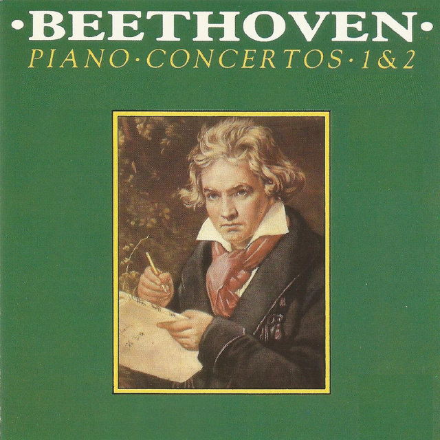 Beethoven - Piano Concerto No. 1, No. 2