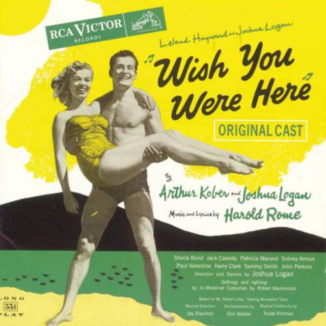 Wish You Were Here (Original Broadway Cast Recording)