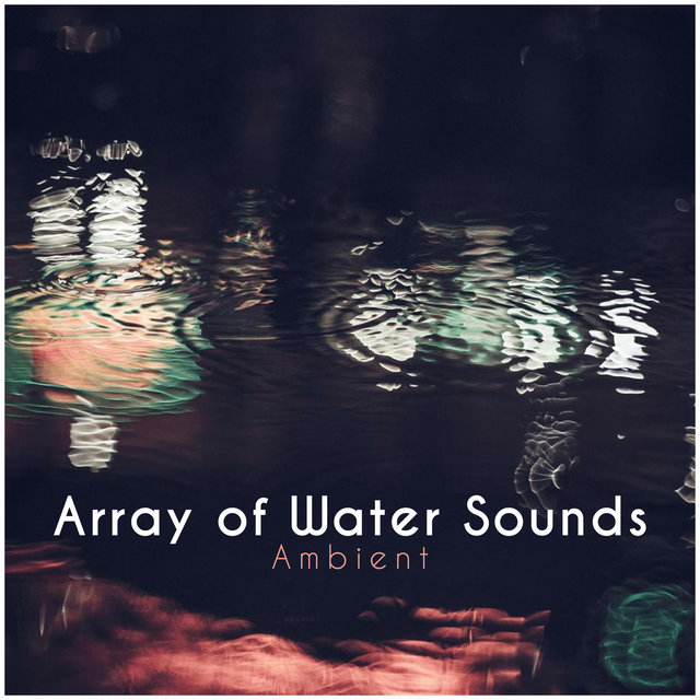 Array of Water Sounds