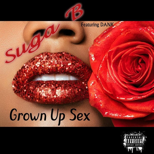 Grown up Sex (feat. Dank)
