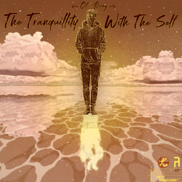 The Tranquillity of Being With The Self LP