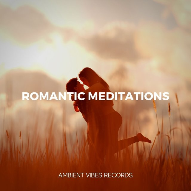Romantic Meditations