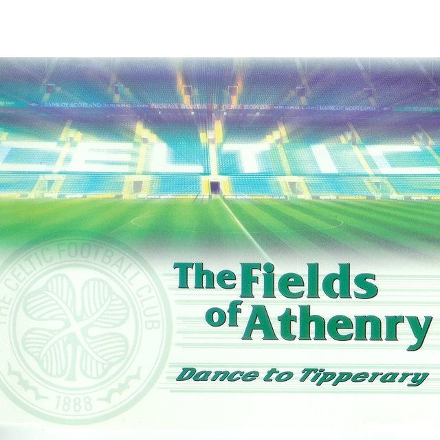The Field of Athenry (Celtic F.C. Mix)