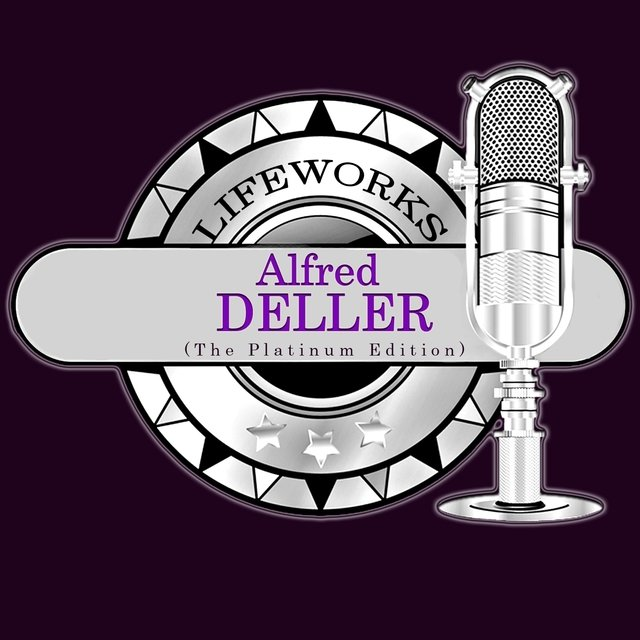Lifeworks - Alfred Deller (The Platinum Edition)