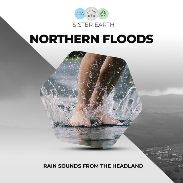 Northern Floods: Rain Sounds from the Headland