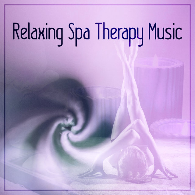 Relaxing Spa Therapy Music – Massage Spa Music, Serenity Relaxing Spa Music, Instrumental Music for Massage Therapy, Piano Music and Sounds of Nature Music for Relaxation, Reiki, New Age Music
