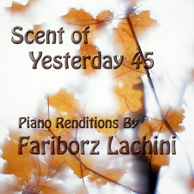 Scent of Yesterday 45