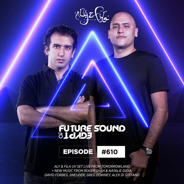 FSOE 610 - Future Sound Of Egypt Episode 610
