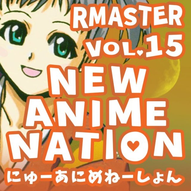 New Anime Nation, Vol. 15