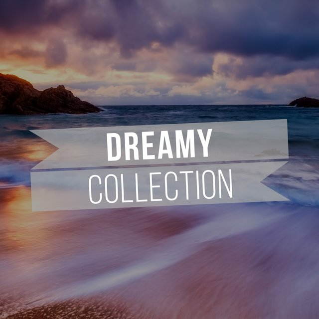 Dreamy Collection
