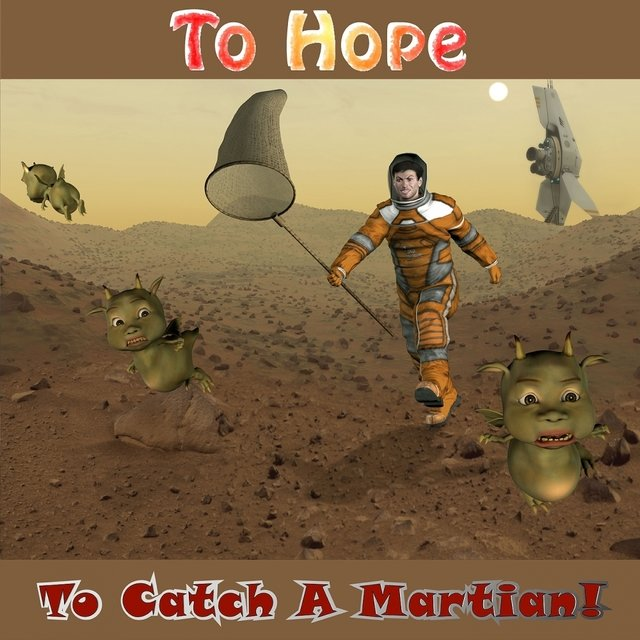 To Catch A Martian!