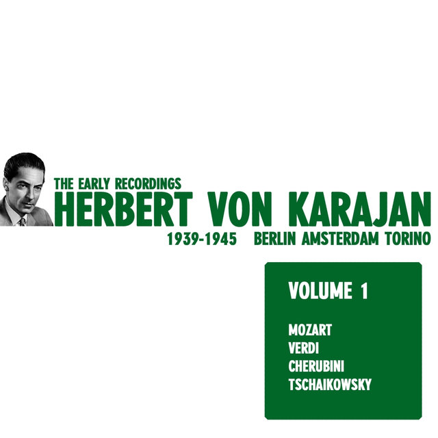 Herbert von Karajan - The Early Recordings Vol. 1