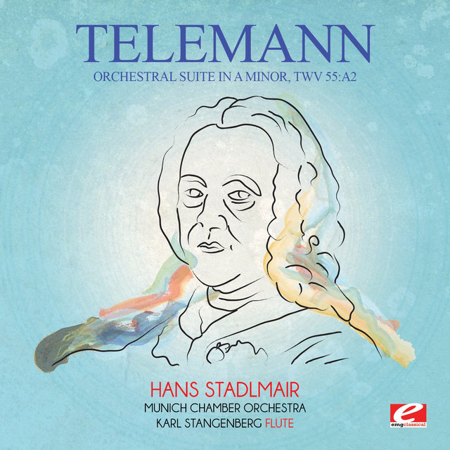 Telemann: Orchestral Suite in A Minor, TWV 55:a2 (Digitally Remastered)