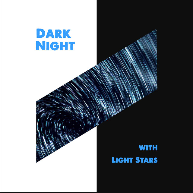 Dark Night with Light Stars: Chillout Deep Beats Created for the Time of Holidays, Chillout Music, Relax 2019