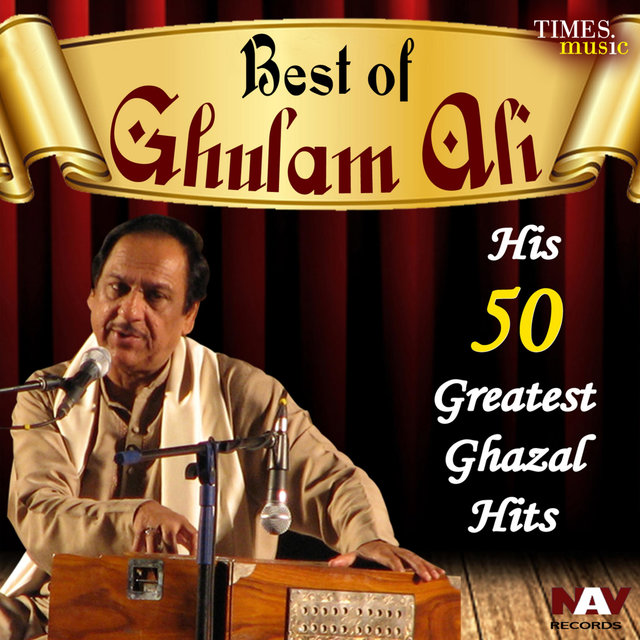 His 50 Greatest Hits Best of Ghulam Ali