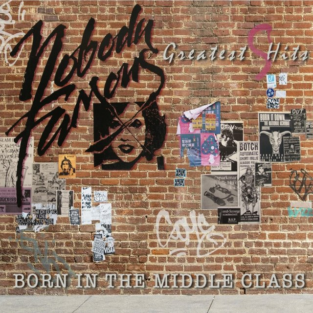 Greatest Hits: Born in the Middle Class