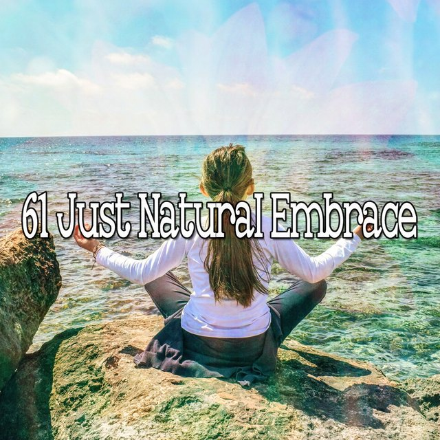 61 Just Natural Embrace