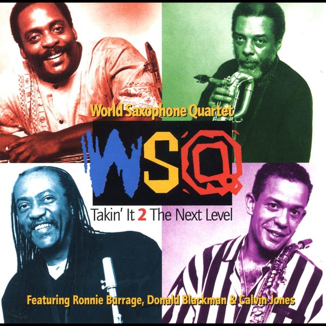 Takin' It 2 the Next Level (feat. Ronnie Burrage, Donald Blackman & Calvin Jones)