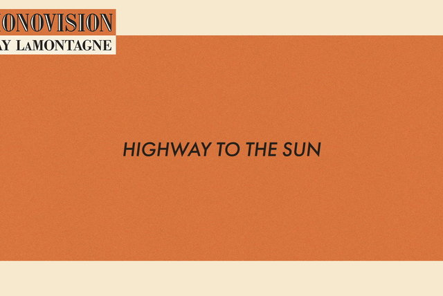 Highway to the Sun (Lyric Video)