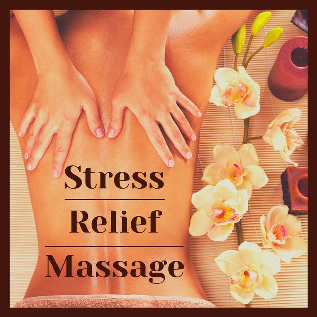 Stress Relief Massage: Relaxing Piano Music to Relax Body and Mind