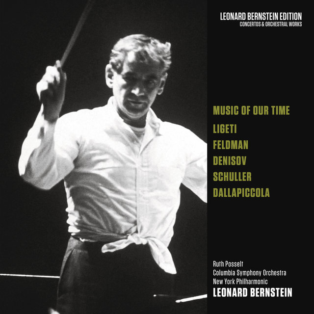Music of Our Time: Ligeti - Feldman - Denisov - Schuller - Dallapiccola