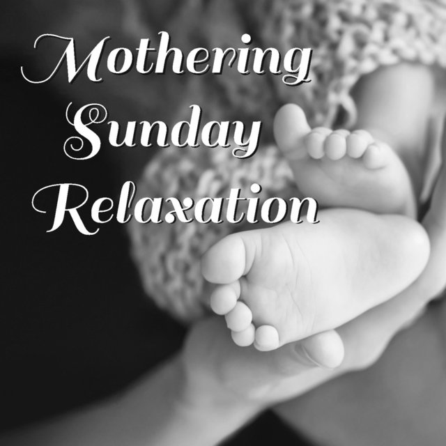 Mothering Sunday Relaxation
