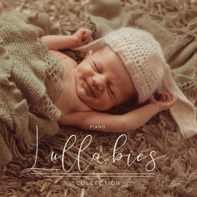 Piano Lullabies Collection - 15 Songs to Sleep for Babies
