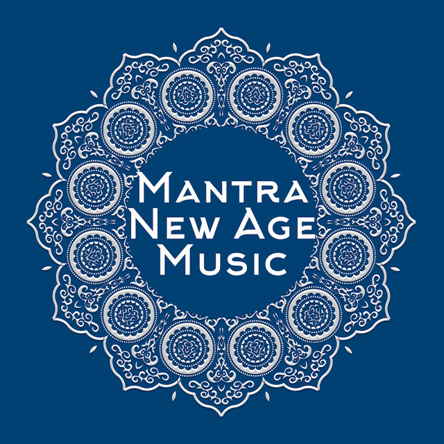 Mantra New Age Music: Kundalini Music, Yoga, Deep Ambient Songs for Inner Relaxation & Inside Meditation