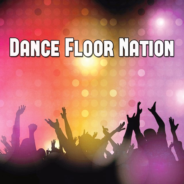 Dance Floor Nation