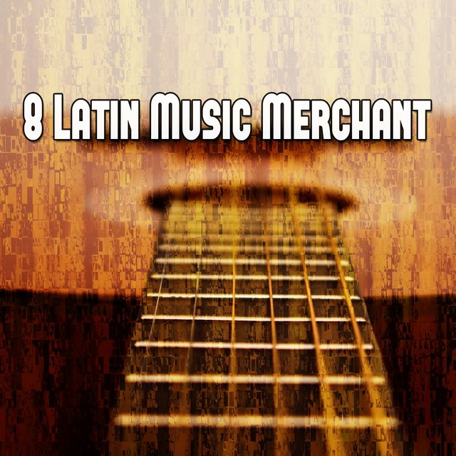 8 Latin Music Merchant