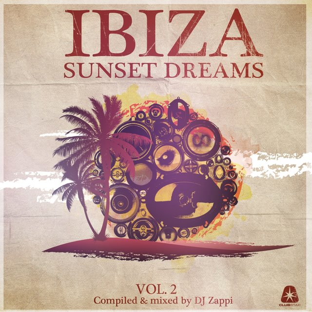 Ibiza Sunset Dreams, Vol. 2 (Compiled by DJ Zappi)