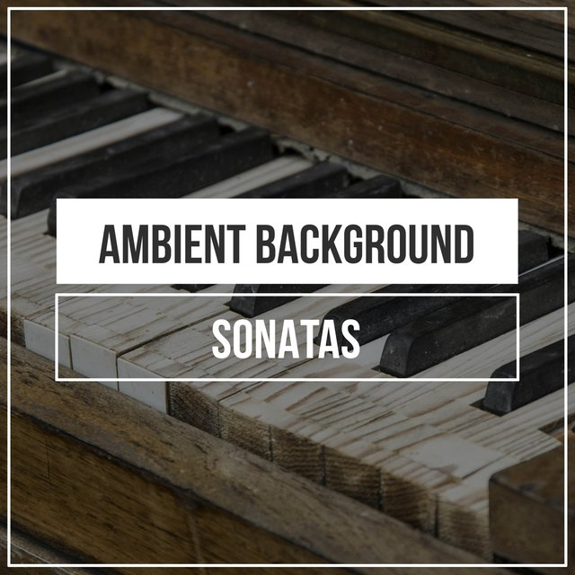 Ambient Background Grand Piano Sonatas
