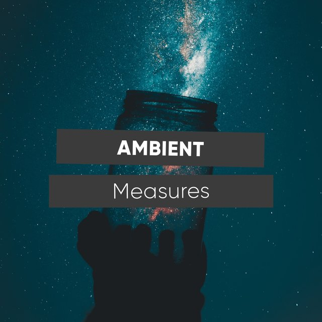 # Ambient Measures