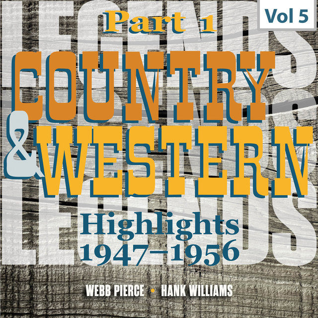 Country & Western. Part 1. Highlights 1947-1956. Vol. 5
